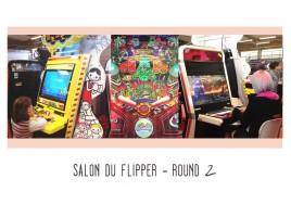 Salon du flipper – ROUND 2