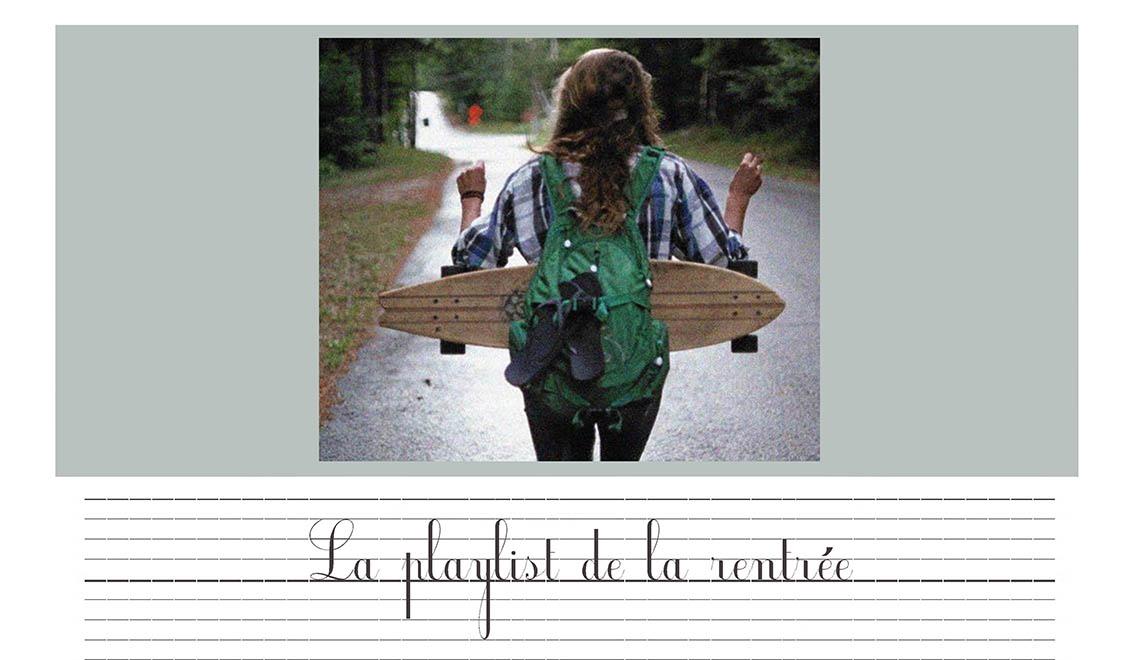 La playlist de la rentrée – Septembre 2016