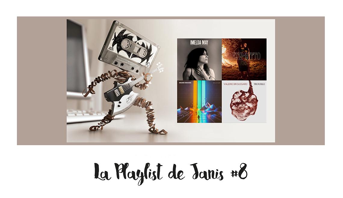 La playlist de Janis #8 – Nouveautés mars, avril 2017